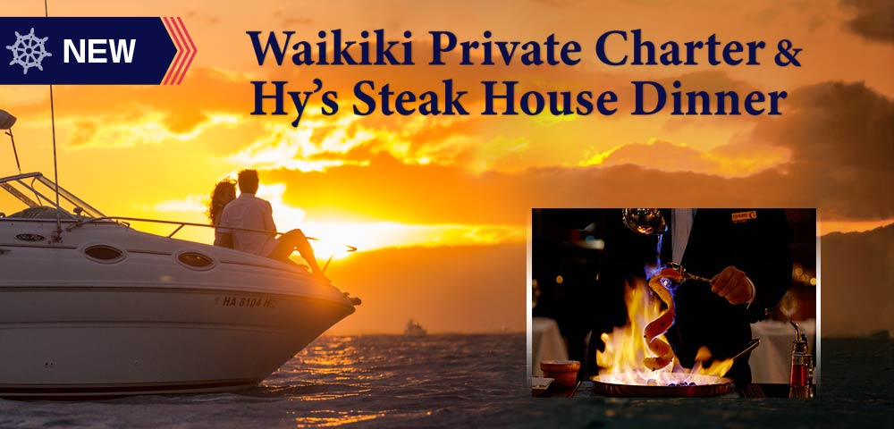 Waikiki Private Yacht Charter & Hy's Steak House Dinner